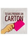 Préservatif humour - Tu Vas Prendre Un Carton : Préservatif